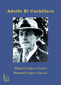 """Adolfo """"El Cuchillero"""" (EBOOK)"""