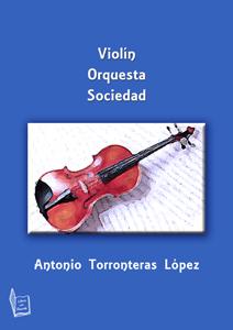 Violín. Orquesta y sociedad.