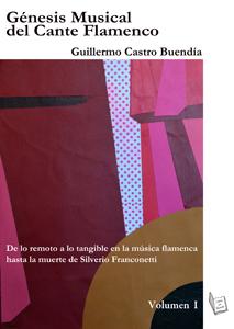 Génesis Musical del Cante Flamenco.
